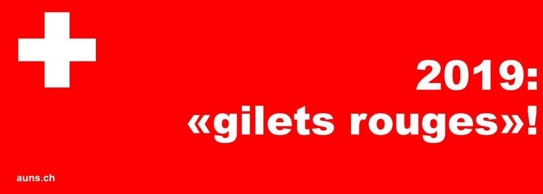 2019: «Gilets rouges» – rendons notre résistance bien visible!